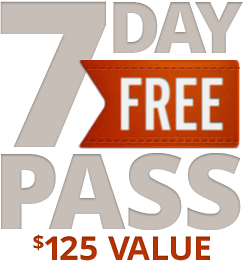 FREE 7 Day Pass - $125 Value