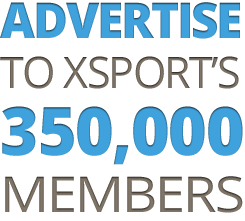 Advertise to XSport's 350,000 Members