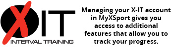Managing your X-IT account in MyXSport gives you access to additional features that allow you to track your progress