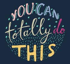 Quote - You can totally do this!